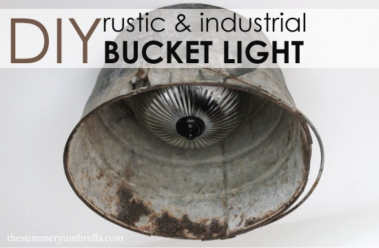 diy-rustic-and-industrial-bucket-light