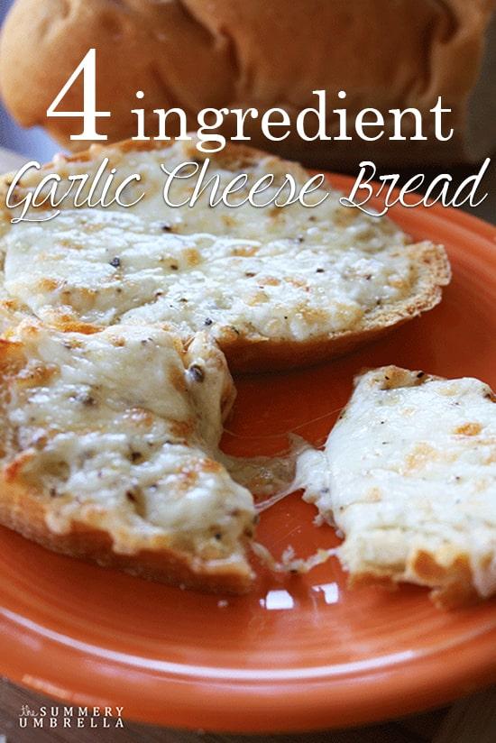 4 Ingredient Garlic Cheese Bread