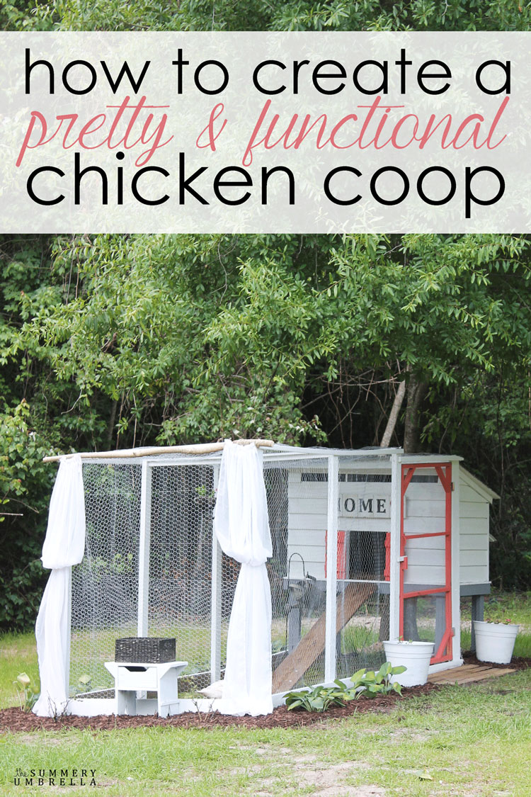 Learn how to create a pretty and functional chicken coop in just a few basic steps. Rustic, modern and beautiful with a few pops of flair!