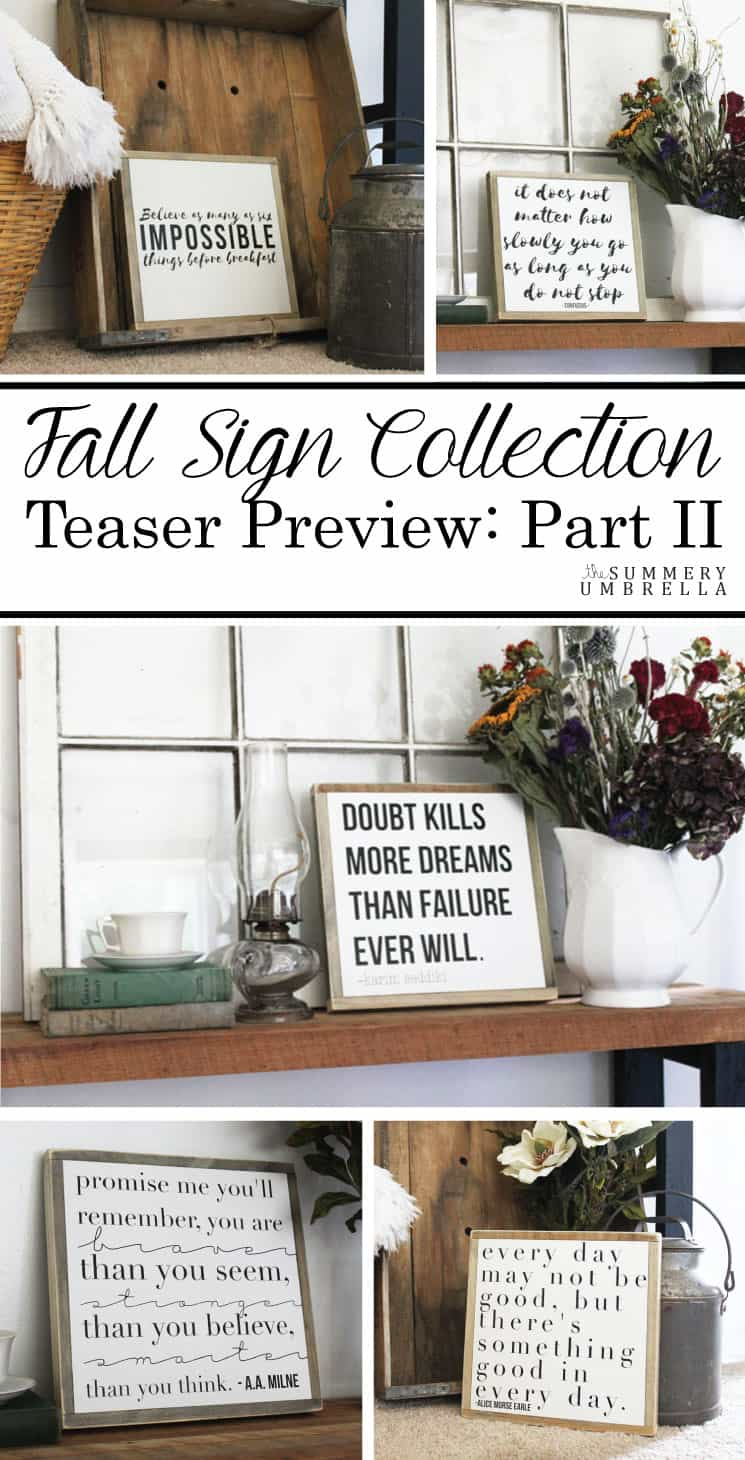 Fall Sign Collection Preview: Part II--Come check out this sneak peek of these new beauties!