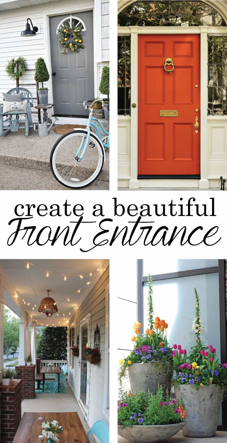 First impressions are important, and you want your home to be welcoming, warm and beautiful. Learn how to create a beautiful front entrance with a few tips!