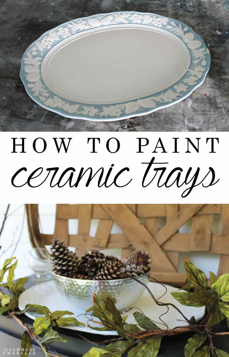Let me show you how to paint ceramic trays the easy way. It'll take a small amount of time and supplies, and you'll be amazed with the results for sure!