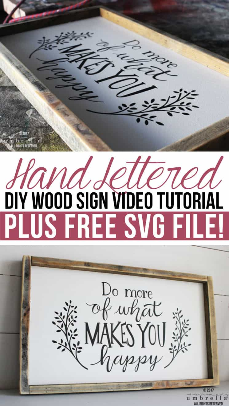 Hand Lettered Diy Wood Sign Video Tutorial Plus Free Svg