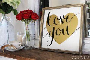 DIY Love You Sign and Printable!