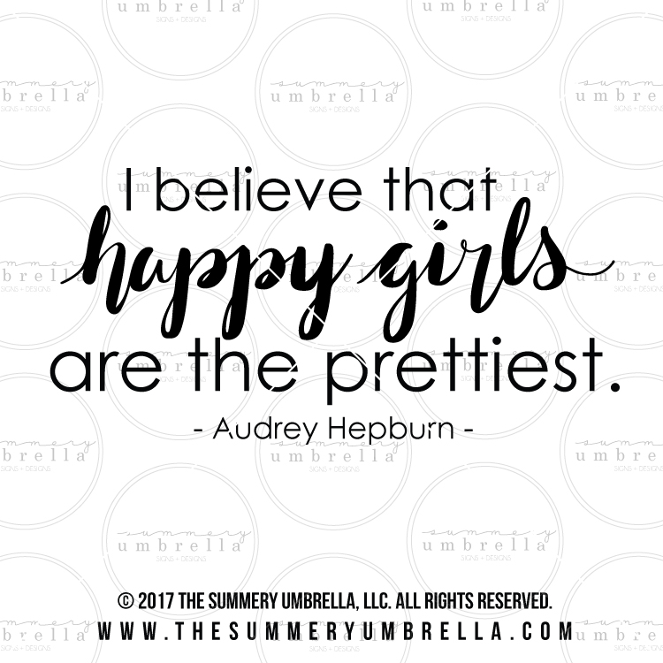 happy girls quote svg