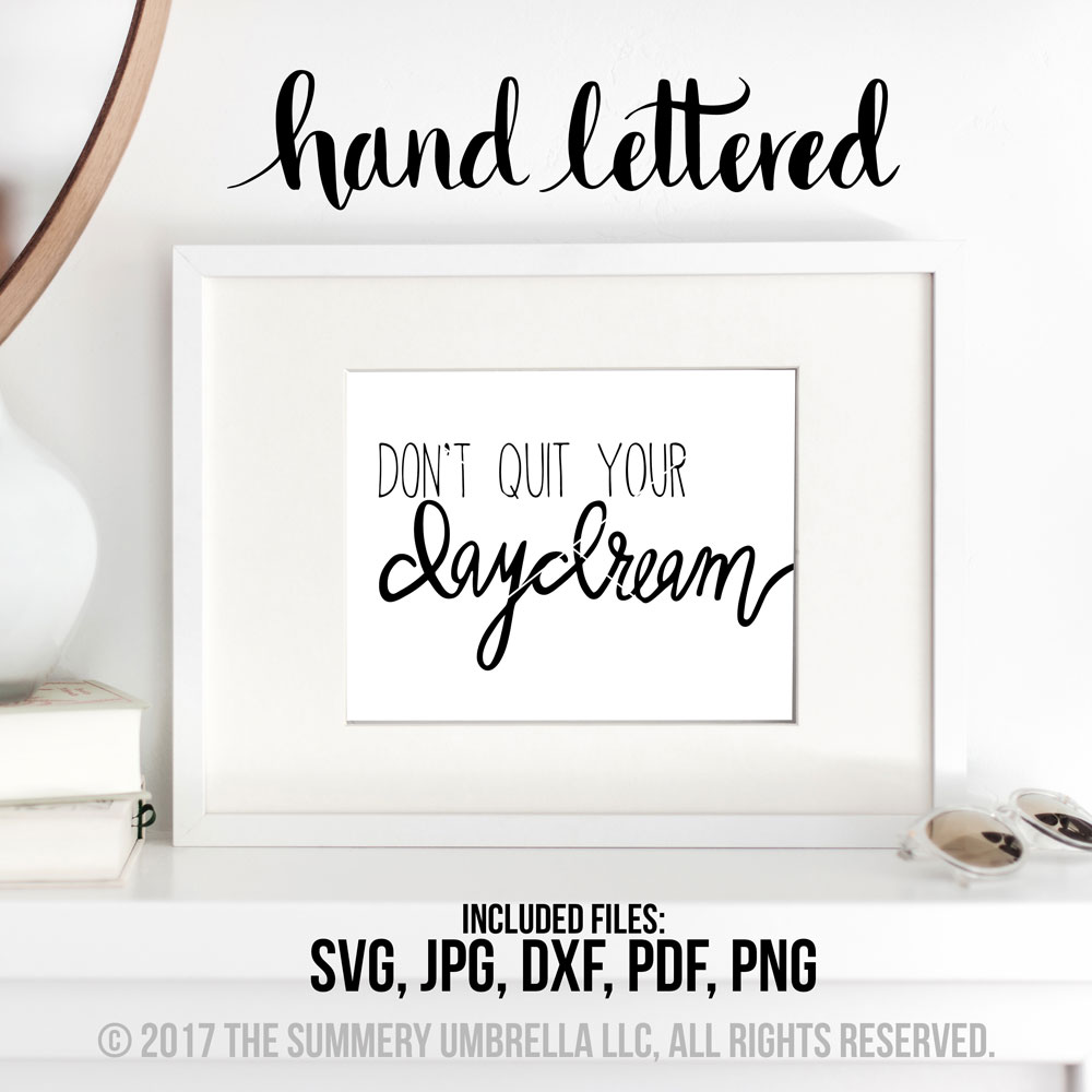 don't quit your daydream printable