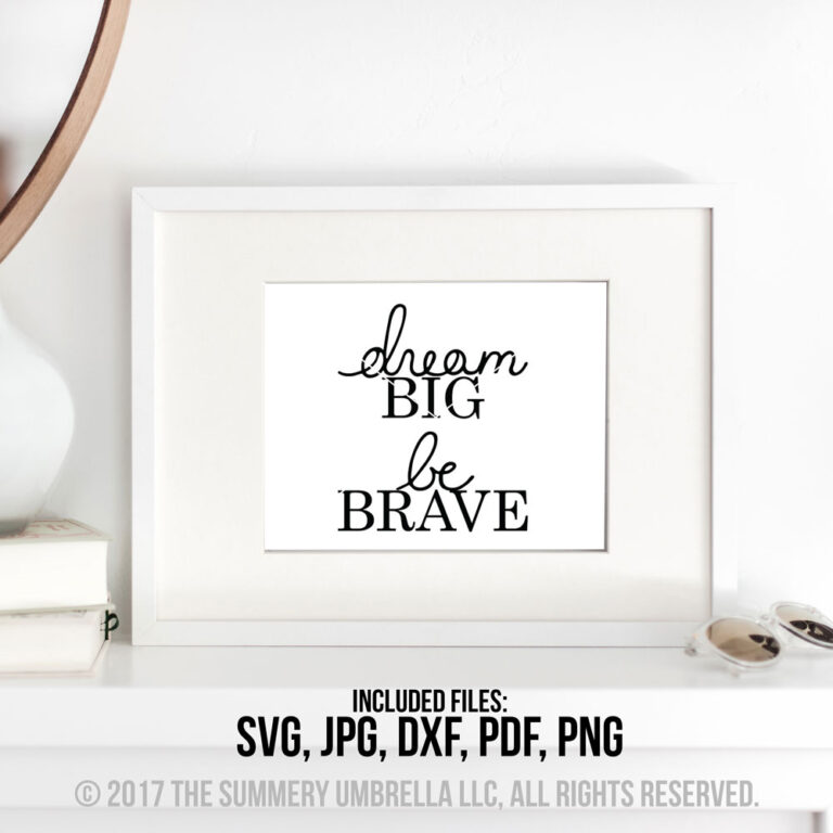 dream big be brave printable