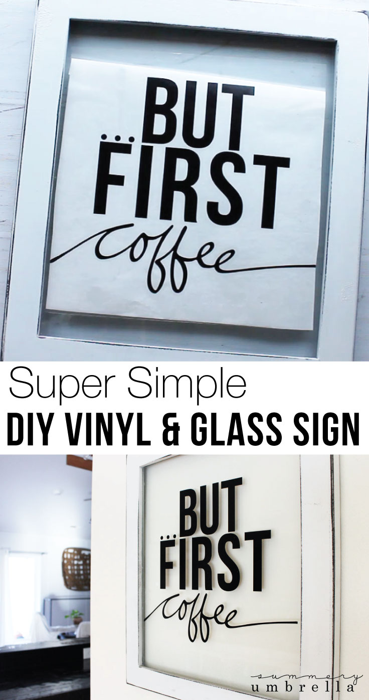 This super simple DIY Vinyl and Glass Sign is going to knock you off your feet! Not only is it easy, but with minimal supplies as well. Easy gift idea too!