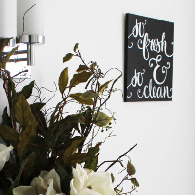 So Fresh and So Clean DIY Bathroom Sign
