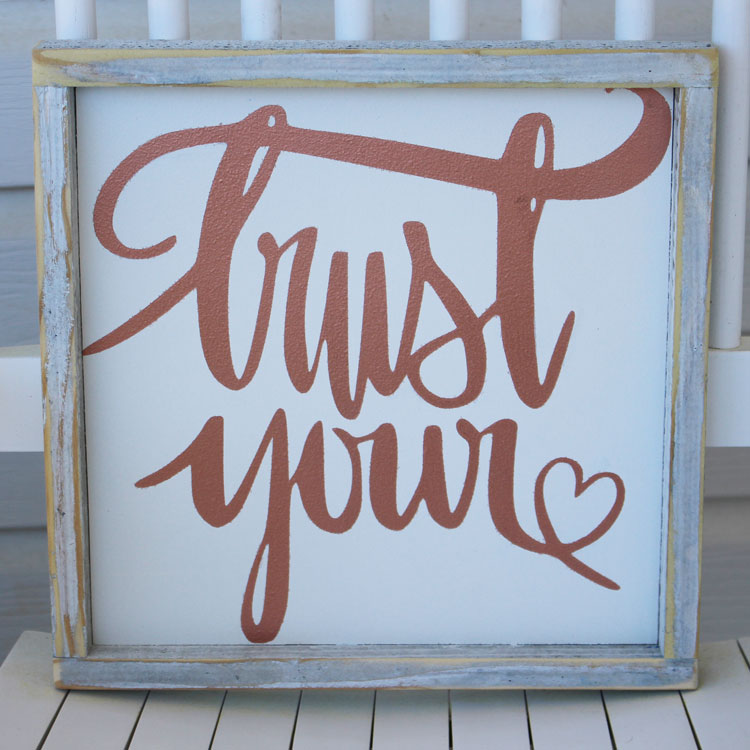 Favorite Freebie Friday: DIY Wood Sign PLUS Trust Your Heart SVG File