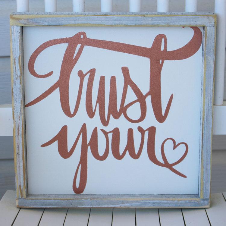 Favorite Freebie Friday: DIY Wood Sign PLUS Trust Your Heart SVG File