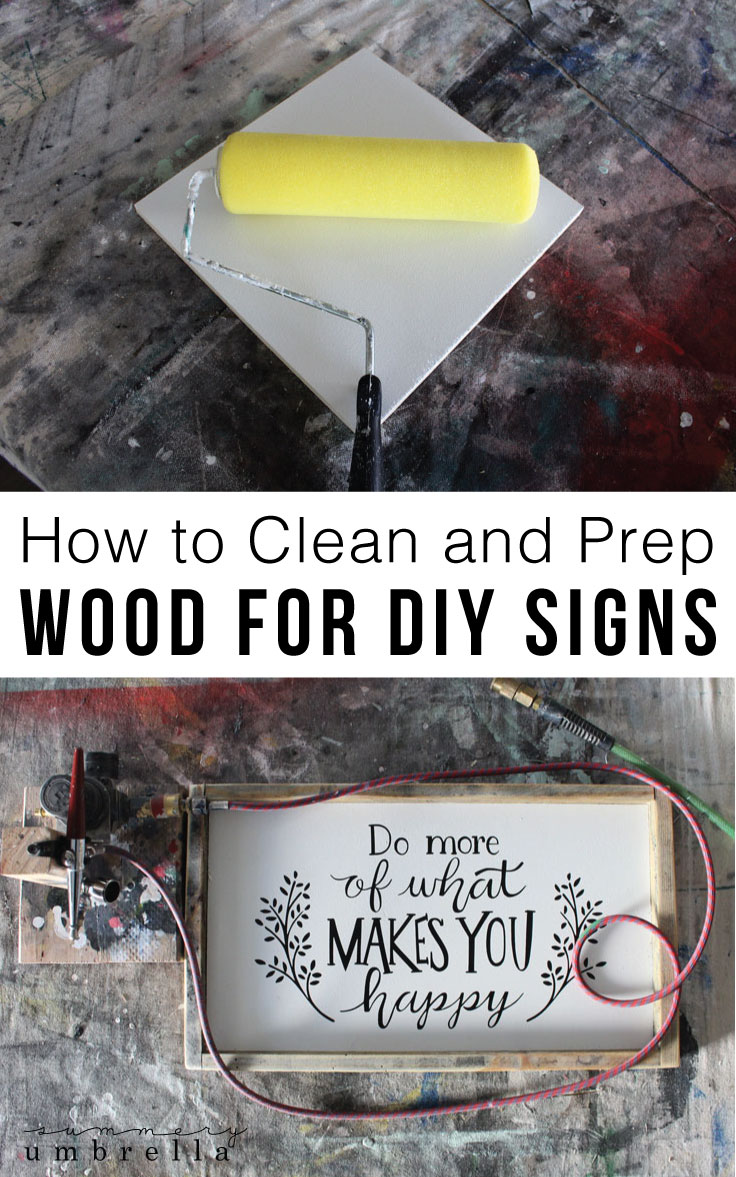 Learn how to clean and prepare wood for your next DIY sign. It's easier than you think! Find out how with these step-by-step instructions.
