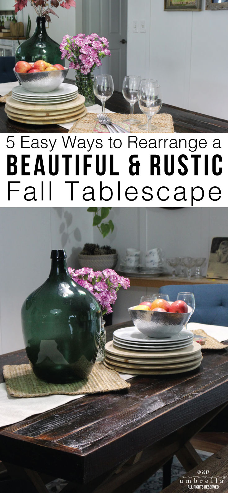 Learn how to take one super simple tablescape, and then turn it into 5 Easy Ways to Rearrange a Beautiful and Rustic Fall Tablescape!