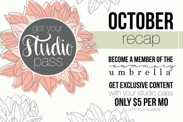 The Studio Pass Membership October Recap