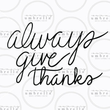 always give thanks printable