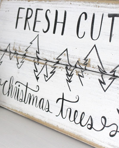 How to Make a DIY Reclaimed Wood Fresh Cut Christmas Trees Sign