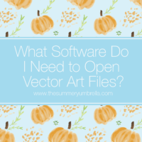 Video Series: Part Two: What Software Do I Need to Open Vector Art Files?