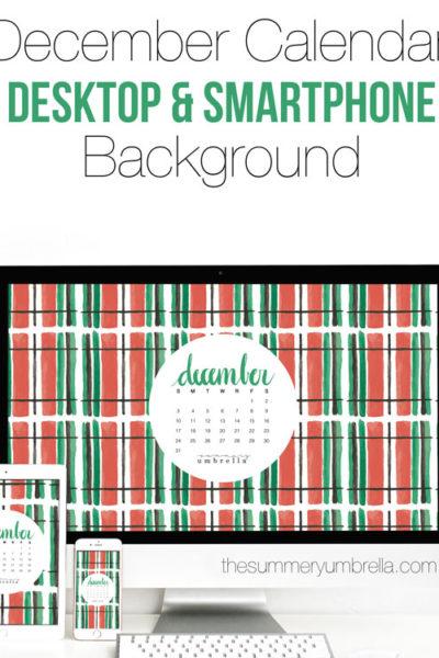 December Calendar: Desktop and Smartphone Backgrounds
