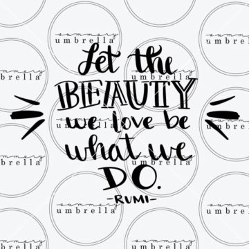 Let the Beauty We Love quote