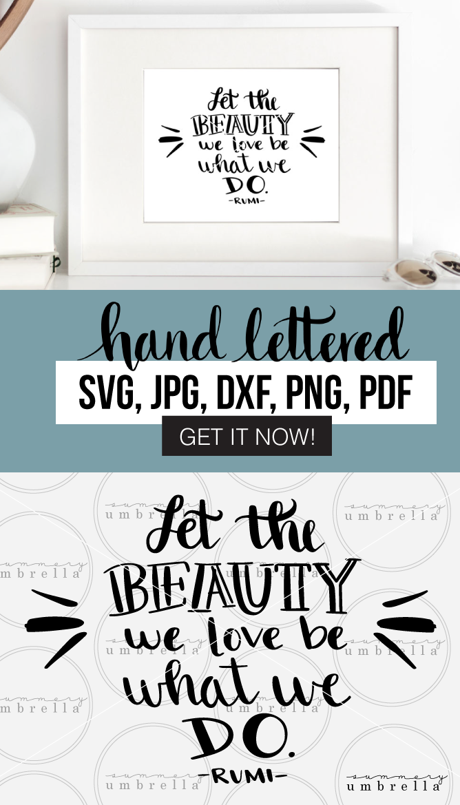 Don't want your arts and crafts to look like everybody else's? Then join me today and enjoy this free download (for a limited time!) Let the Beauty You Love printable and SVG that includes: SVG, JPG, PNG, DXF, and PDF files.