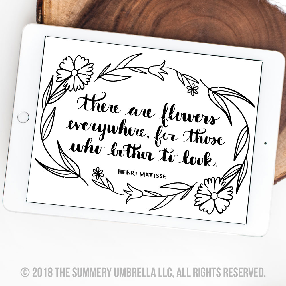 there are flowers everywhere for those who bother to look printable