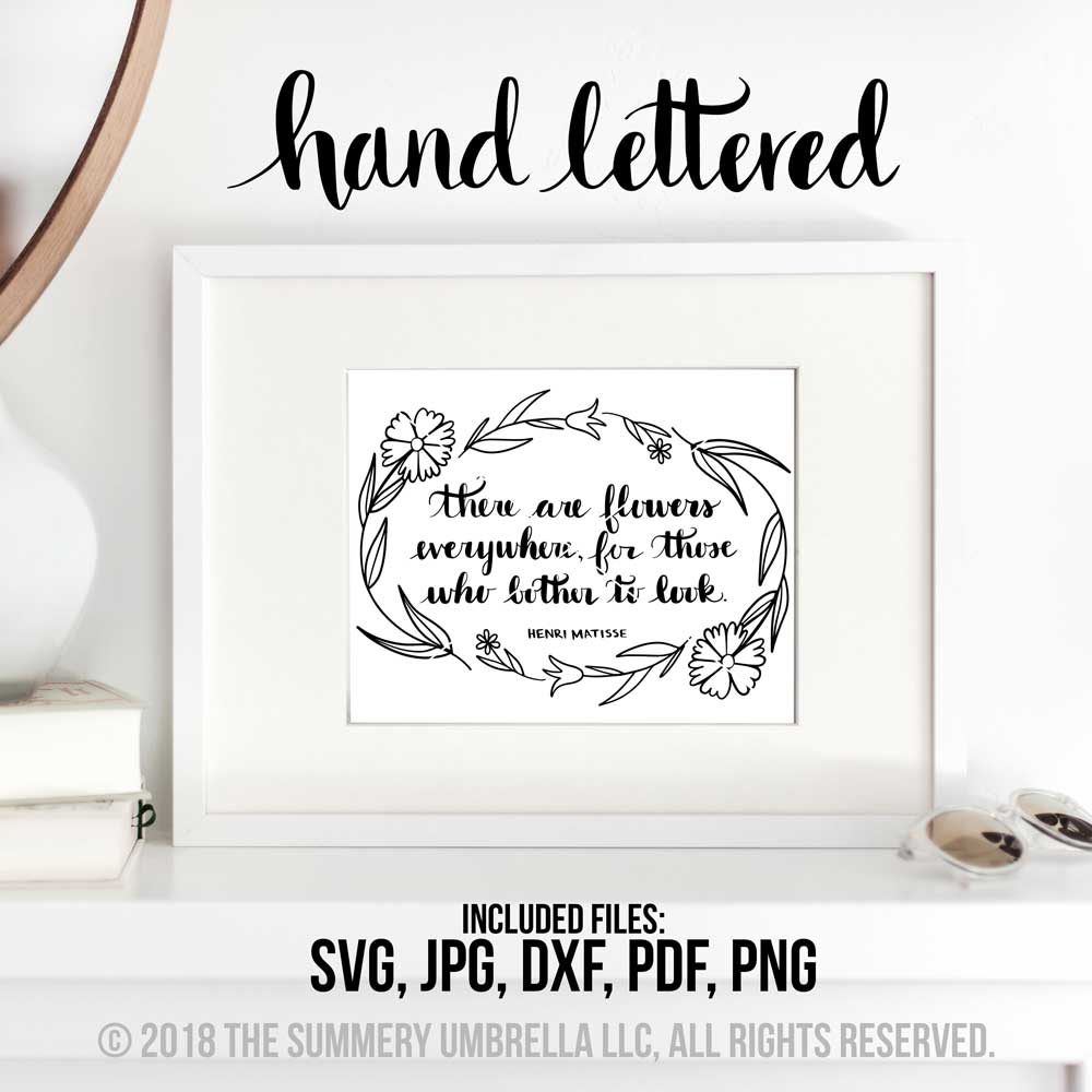 There Are Flowers Everywhere SVG and Printable