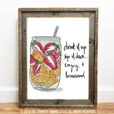 Drink it Up Printable and SVG