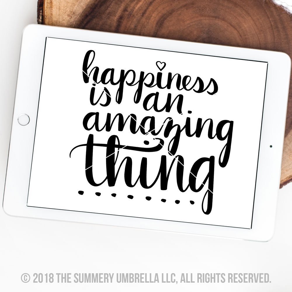 Happiness Quote SVG and Printable