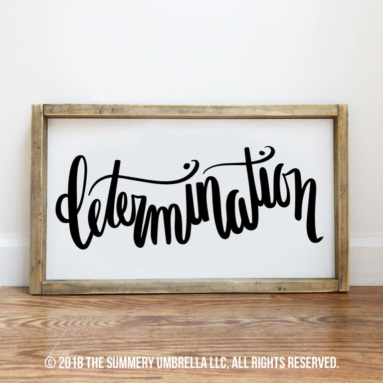 determination diy wood sign