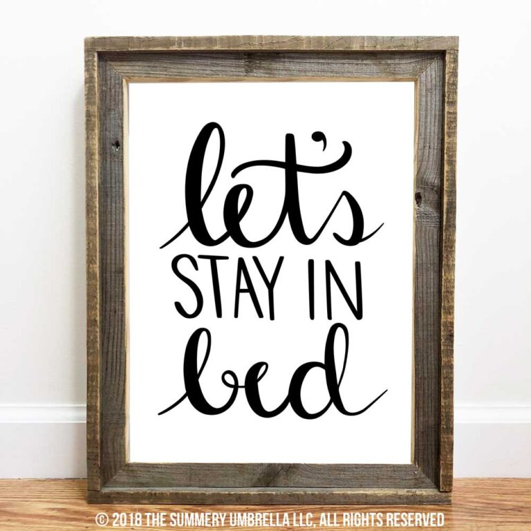 let's stay in bed printable