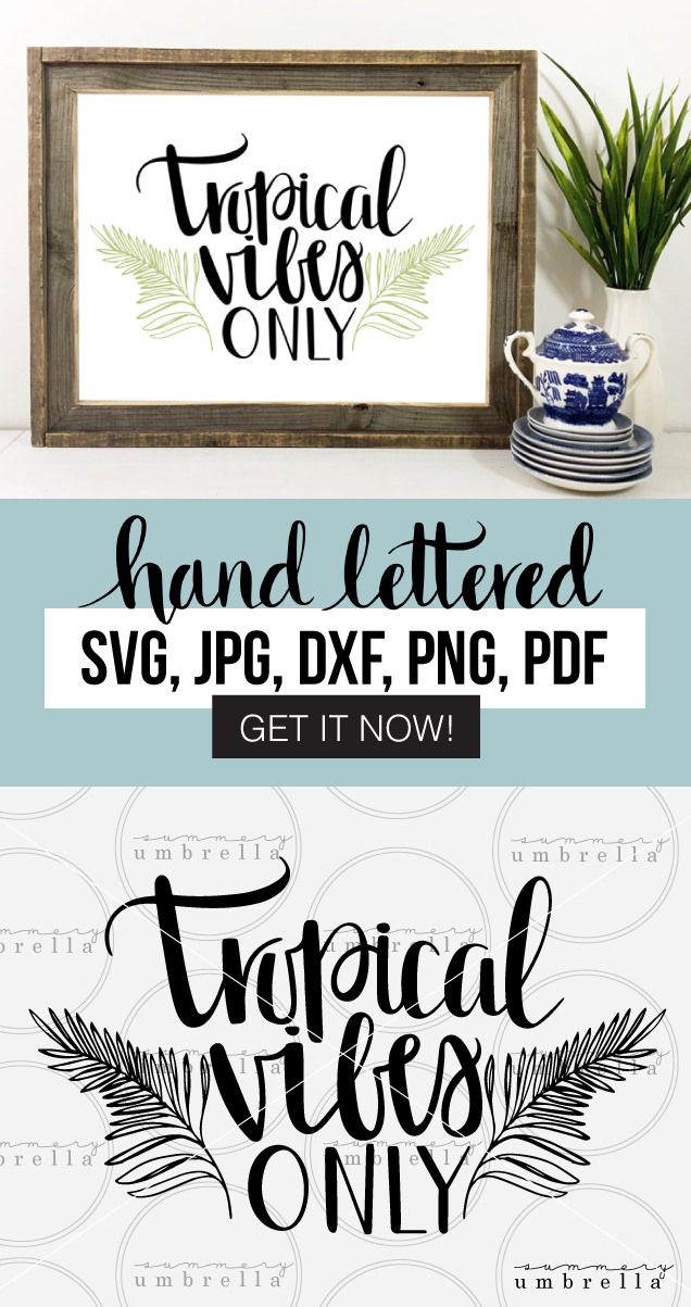 This beautiful hand drawn Tropical Vibes Only SVG and Printable (with Ferns!) can be used on a variety of items such as: cards, invitations, scrapbooking, DIY wood signs, art prints, plus much, much more! It is perfect for digital or print use.