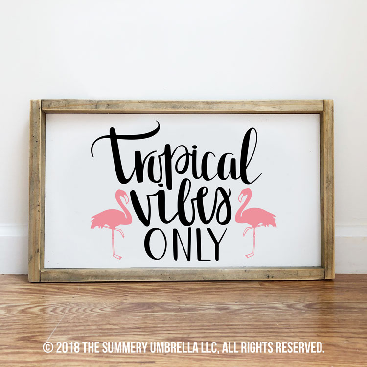 diy tropical vibes only sign