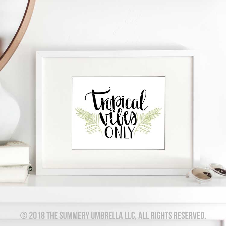 tropical vibes only print