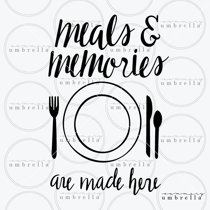 Meals and Memories are Made Here decal