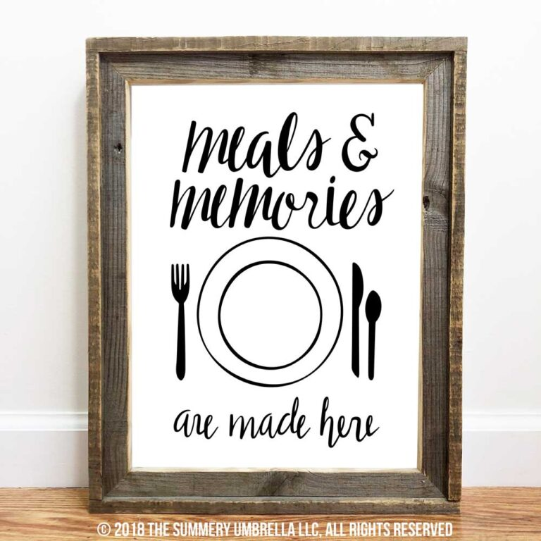 Meals and Memories are Made Here sign