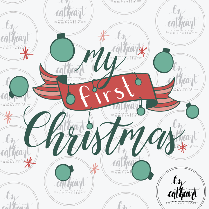 My First Christmas SVG