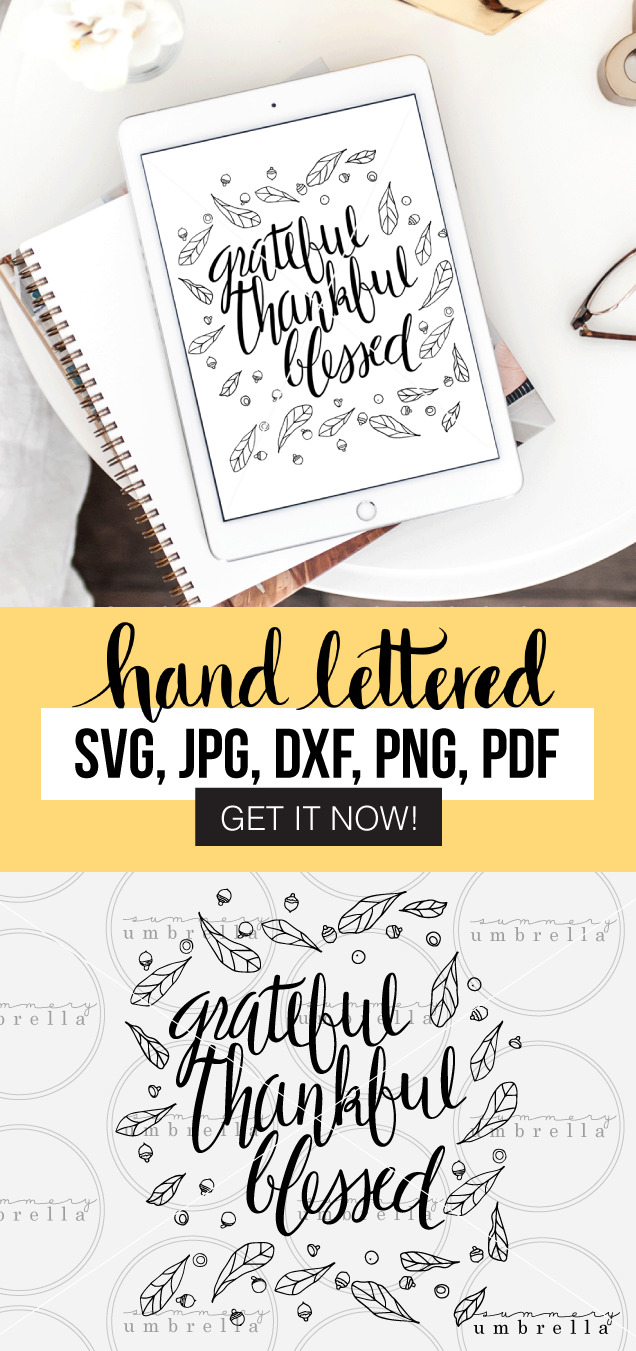 This Grateful Thankful Blessed Printable and SVG is just what you need for your next fall inspired project! Use it on bags, cards, invitations, and more! Enjoy this free download (for a limited time) so grab it now!