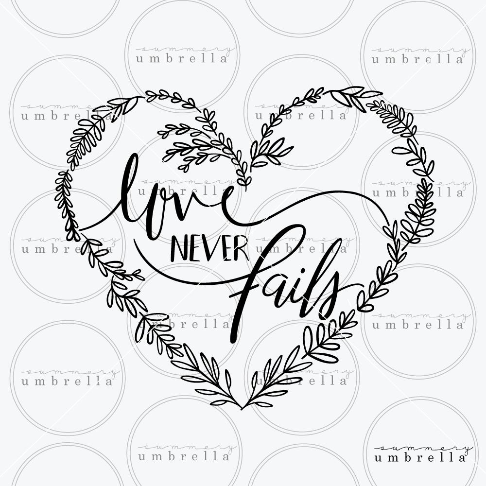 Love Never Fails Svg And Printable Lz Cathcart