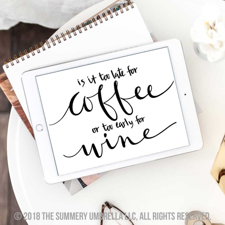 Too Late for Coffee SVG