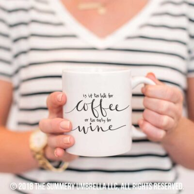 NEW DOWNLOAD: Too Late for Coffee Printable and SVG