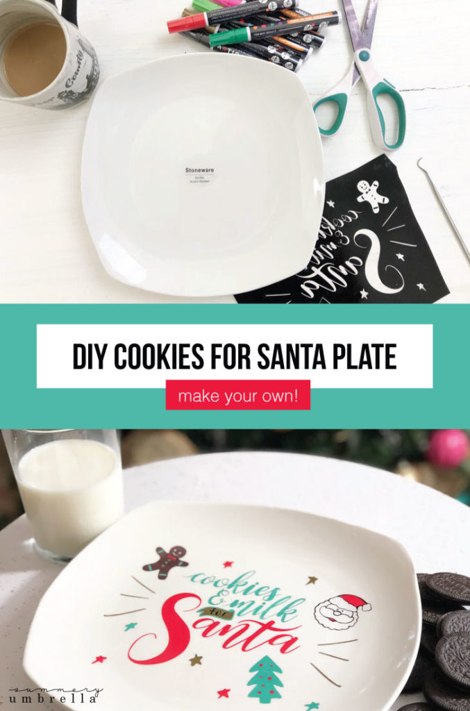 Your kids are going to love creating this DIY Cookies for Santa Plate that also includes a FREE SVG! Simple, cute, and can be used for many more years to come. Create it now! #thesummeryumbrella #santasvg #christmascookies #cookiesforsanta #cookiesforsantasvg #cookiesforsantaplate