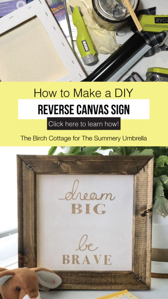 Learn how to make a DIY reverse canvas sign or wall art using an artist canvas, some paint or stain, heat transfer vinyl, and an SVG design from your cutting machine. #handlettering #cricut #diysigns #cricutcrafts #thesummeryumbrella