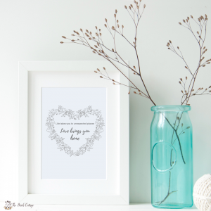 Love Brings You Home Print by The Birch Cottage