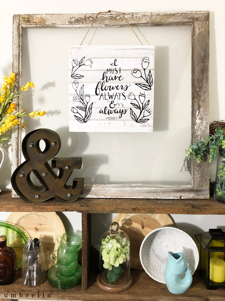 rustic DIY Flower Quote Wood Sign on reclaimed wood shelves