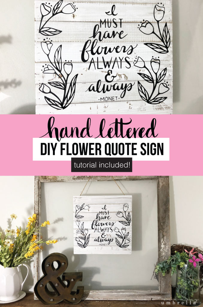 Are you ready for spring? Start the season out right with this super, easy DIY flowers quote wood sign to help combat those winter blues. Learn how to create this beauty today! #springsign #flowersquote #diywoodensign #flowersquotes #musthaveflowers