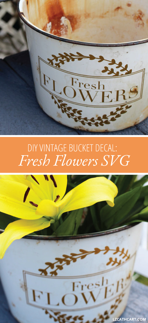 This DIY Vinyl Decal for a Vintage Bucket tutorial is so easy you're going to want to make one for all your friends & family! Plus, a free SVG Cut File too! It's so easy you'll have a DIY flower pot in no time at all. #svgfiles #silhouette #thesummeryumbrella #lzcathcart # freshflowers #flowermarket #freshcutflowers #flowerssign #flowerbucket