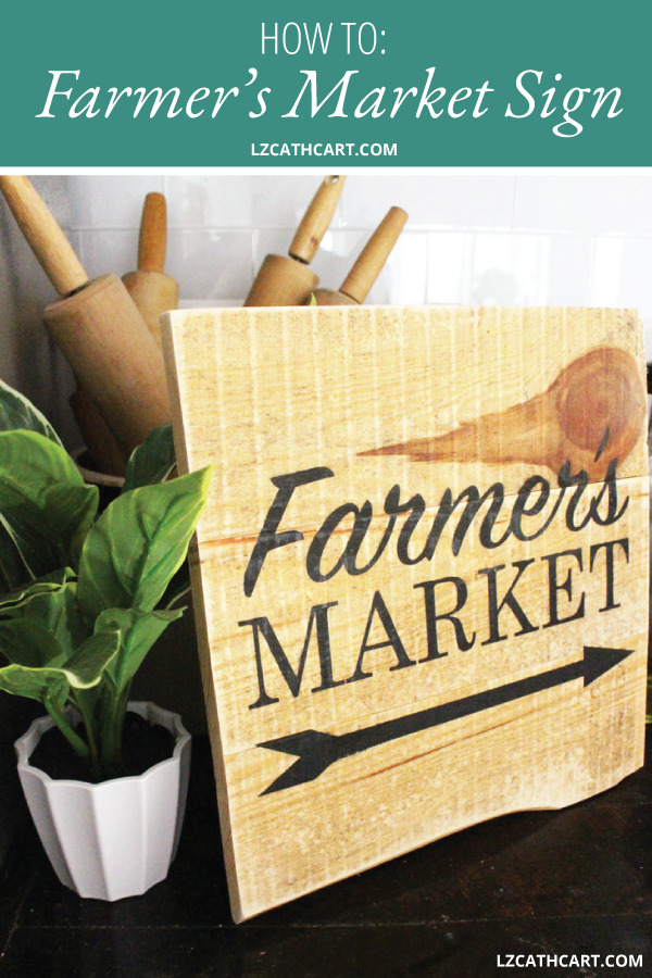 Create this super, easy DIY Farmers Market Sign with just a few simple supplies. PLUS, it comes with a FREE SVG Cut File just for you! #farmersmarketsign #farmhousesign #diywoodsign #diyreclaimedwoodsign #woodsign #diyfarmersmarketsign #diyfarmersmarketsign