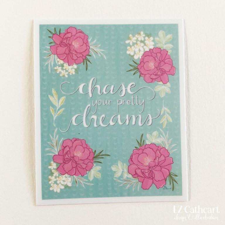 chase your pretty dreams sticker