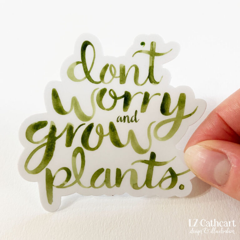 dont worry and grow plants sticker