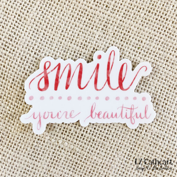smile you're beautiful sticker